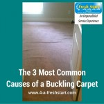 3 causes of buckling carpet